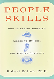 People Skills   -     By: Robert Bolton