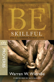 Be Skillful: God's Guidebook to Wise Living - eBook  -     By: Warren W. Wiersbe