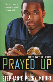 #4: Prayed Up   -              By: Stephanie Perry Moore