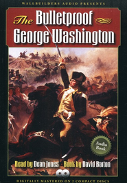 The Bulletproof George Washington CD  -     By: David Barton