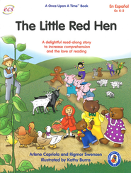 The Little Red Hen, Spanish Teacher Guide, Once Upon a Time Series   -     By: Arlene Capriola, Rigmor Swenson     Illustrated By: Kathy Burns