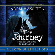 The Journey: A Season of Reflections - eBook  -     By: Adam Hamilton