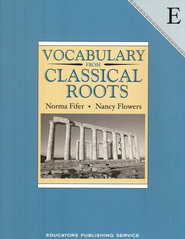Vocabulary from Classical Roots Book E (Grade 11)   -     By: Norma Fifer