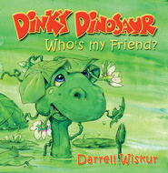 Dinky Dinosaur: Who's My Friend - PDF Download  [Download] -              By: Darrell Wiskur