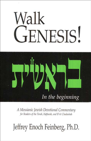 Five-book Walk! Series: Messianic Jewish Devotional   -              By: Jeffrey Enoch Feinberg