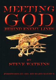 Meeting God Behind Enemy Lines  -     By: Steve Watkins