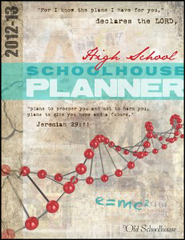 2012-13 High School Schoolhouse Planner - PDF Download  [Download] -     By: The Old Schoolhouse
