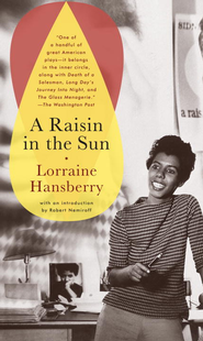A Raisin in the Sun - eBook  -     By: Lorraine Hansberry
