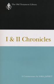 I & II Chronicles: Old Testament Library [OTL]   -     By: Sara Japhet