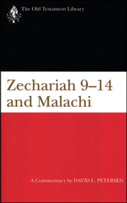 Zechariah 9-14 & Malachi: Old Testament Library [OTL]  -     By: David L. Petersen