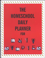 The Homeschool Daily Planner for Unit Studies   -     By: Homeschool