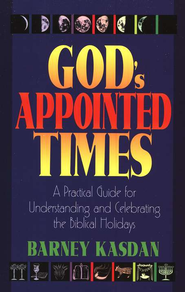 God's Appointed Times   -     By: Barney Kasdan