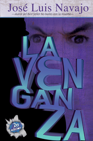 La venganza - eBook  -     By: Jose Luis Navajo