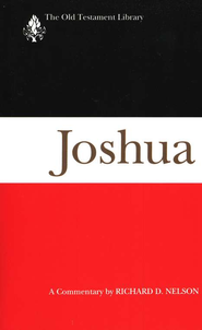 Joshua: Old Testament Library [OTL]  -     By: Richard D. Nelson