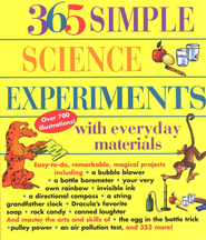 365 Simple Science Experiments with Everyday Materials   -     By: E. Richard Churchill