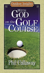 With God on the Golf Course - eBook  -     By: Phil Callaway