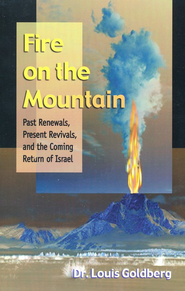 Fire On The Mountain   -     By: Dr. Louis Goldberg