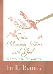 Quiet Moments Alone with God: A Devotional for Women - eBook  -     By: Emilie Barnes