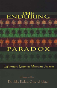 The Enduring Paradox: Exploratory Essays in Messianic Judaism  -     Edited By: Dr. John Fischer     By: Compiled and edited by Dr. John Fischer