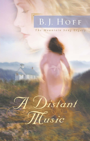 Distant Music, A - eBook  -     By: B.J. Hoff