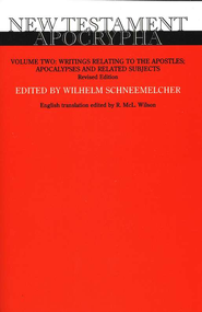 New Testament Apocrypha, Volume 2: Writings Relating to the Apostles; Apocalypses and Related Subjects, Revised  -     Edited By: Wilhelm Schneemelcher, R. McL. Wilson     By: Wilhelm Schneemelcher; R. McL. Wilson, trans.
