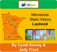 Minnesota State History Lapbook - PDF Download  [Download] -              By: Cyndi Kinney, Judy Trout