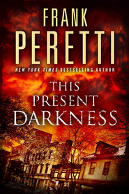 This Present Darkness: A Novel - eBook  -     By: Frank Peretti