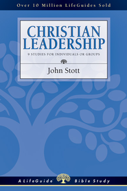 Christian Leadership - PDF Download  [Download] -              By: John Stott, Carolyn Nystrom