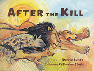 After The Kill   -     By: Darrin Lunde
