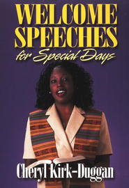 Welcome Speeches for Special Occasions  -     By: Cheryl Kirk-Duggan