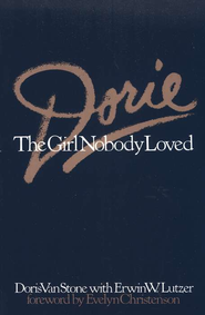 Dorie, The Girl Nobody Loved   -     By: Doris Van Stone