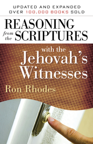 Reasoning from the Scriptures with the Jehovah's Witnesses - eBook  -     By: Ron Rhodes