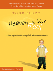 Heaven Is For Real Conversation Guide - eBook  -     By: Todd Burpo
