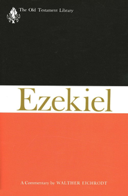 Ezekiel: Old Testament Library [OTL]  -     By: Walther Eichrodt