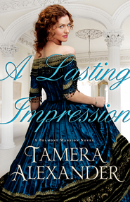Lasting Impression, A - eBook  -     By: Tamera Alexander