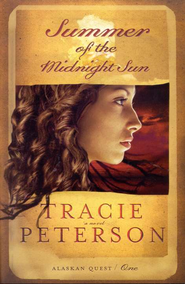 Summer of the Midnight Sun - eBook  -     By: Tracie Peterson