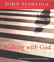 Walking with God - Audiobook on CD  -              By: John Eldredge