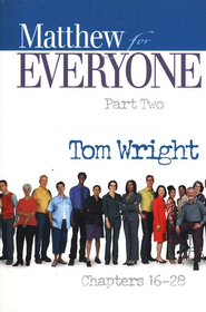 Matthew for Everyone: Part 2, Chapters 16-28 (original cover)  -              By: Tom Wright