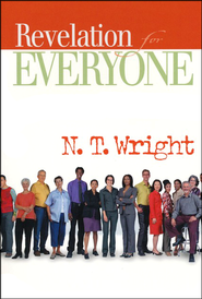 Revelation for Everyone (original cover)  -              By: N.T. Wright