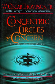 Concentric Circles of Concern: From Self to Others Through Life-Style Evangelism - eBook  -     Edited By: Claude V. King     By: W. Oscar Thompson Jr., Carolyn Thompson Ritzmann