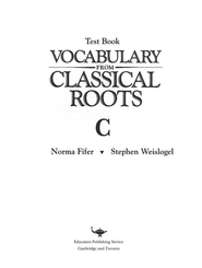 Vocabulary from Classical Roots Blackline Master Test: Book C  -