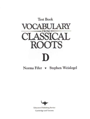 Vocabulary from Classical Roots Blackline Master Test: Book D  -