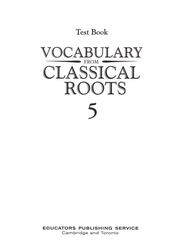Vocabulary from Classical Roots Blackline Master Test: Grade 5  -