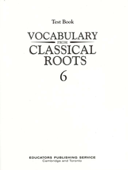 Vocabulary from Classical Roots Blackline Master Test: Grade 6  -