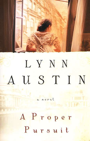 A Proper Pursuit  -     By: Lynn Austin