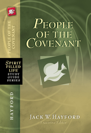 People of the Covenant: God's New Covenant for Today - eBook  -     Edited By: Jack Hayford     By: Jack Hayford(Ed.)
