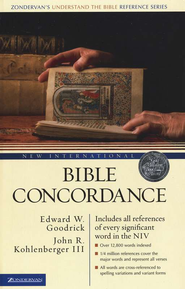 New International Bible Concordance   -     By: Edward W. Goodrick, John R. Kohlenberger III