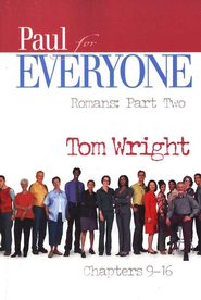 Paul for Everyone: Romans, Part 1 Chapters 9-16 (original c  over)  -     By: Tom Wright