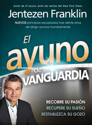 El ayuno de vanguardia - eBook  -     By: Jentezen Franklin
