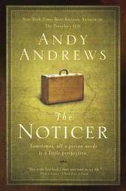 The Noticer: Sometimes, All a Person Needs Is a Little Perspective - Slightly Imperfect  -     By: Andy Andrews